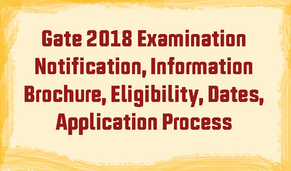 Apply for Gate 2018 Examination