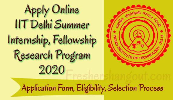 IIT Delhi Summer Internship, Fellowship Research Programme 2020