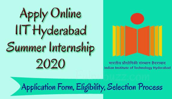 Apply Online to IIT Hyderabad Summer Internship 2020