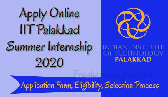 IIT Palakkad Summer Internship Application Form