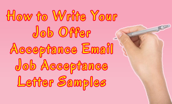 How to Write Your Job Offer Acceptance Letter or Email